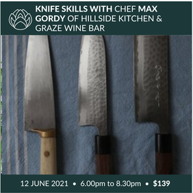 12 June | Knife Skills with Chef Max Gordy