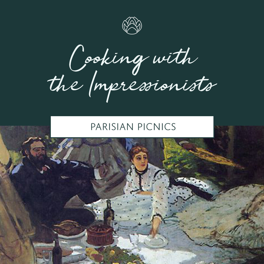 Cooking with the Impressionists: Parisian Picnics - 21 November, 2020